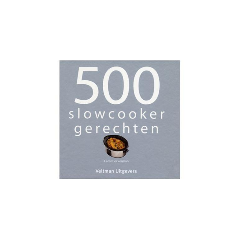 500 Slow Cooker receptenboek
